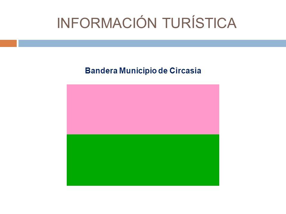 INFORMACIÓN TURÍSTICA Bandera Municipio de Circasia