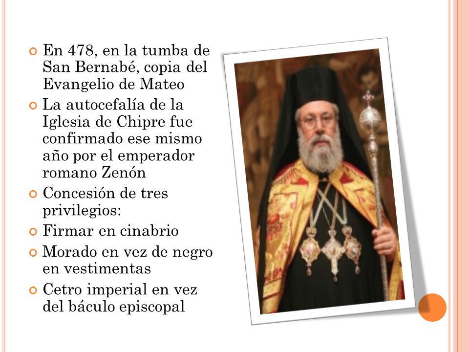 En 478, en la tumba de San Bernabé, copia del Evangelio de Mateo La autocefalía de la Iglesia de Chipre fue confirmado ese mismo año por el emperador