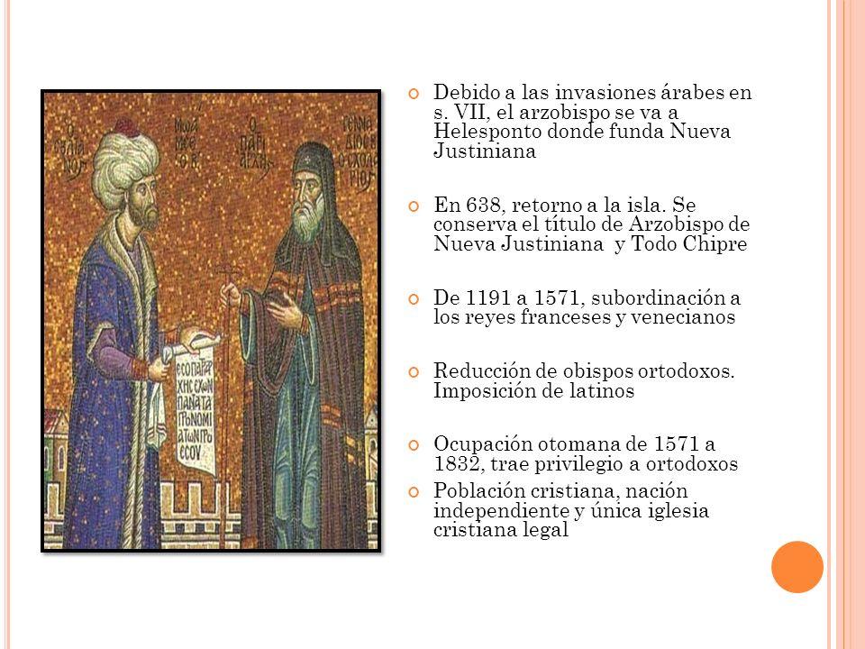 Debido a las invasiones árabes en s. VII, el arzobispo se va a Helesponto donde funda Nueva Justiniana En 638, retorno a la isla. Se conserva el títul