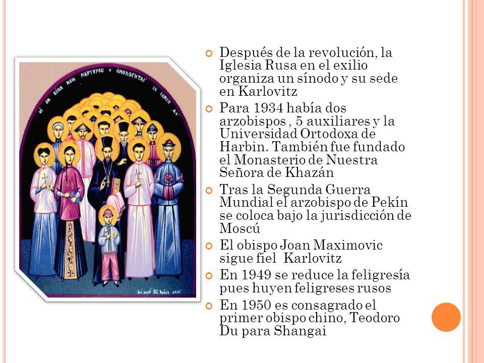 Después de la revolución, la Iglesia Rusa en el exilio organiza un sínodo y su sede en Karlovitz Para 1934 había dos arzobispos, 5 auxiliares y la Uni
