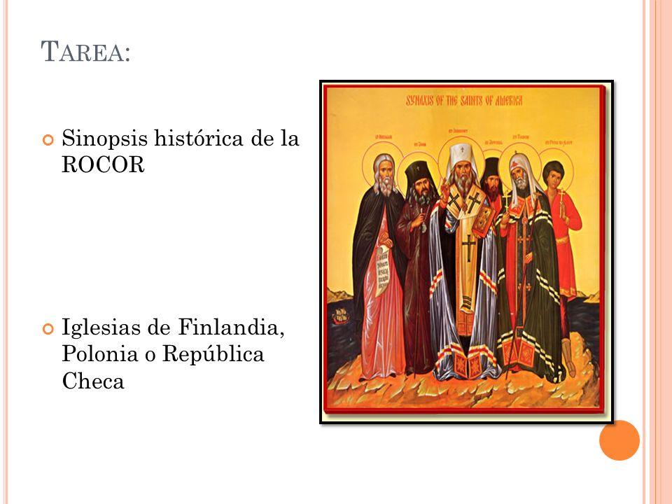 T AREA : Sinopsis histórica de la ROCOR Iglesias de Finlandia, Polonia o República Checa