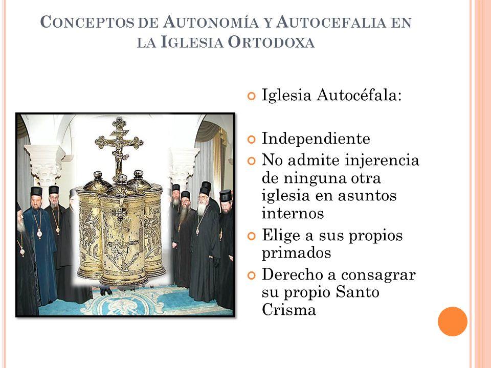 Iglesia Autónoma: Libertad en asuntos internos Su obispo arzobispo es nombrado por la Iglesia madre Recibe Santo Crisma Derecho de envío de delegados Paso previo a la autocefalia