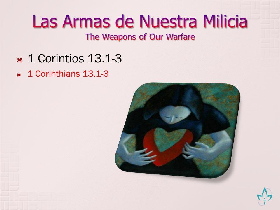 1 Corintios 13.1-3 1 Corinthians 13.1-3