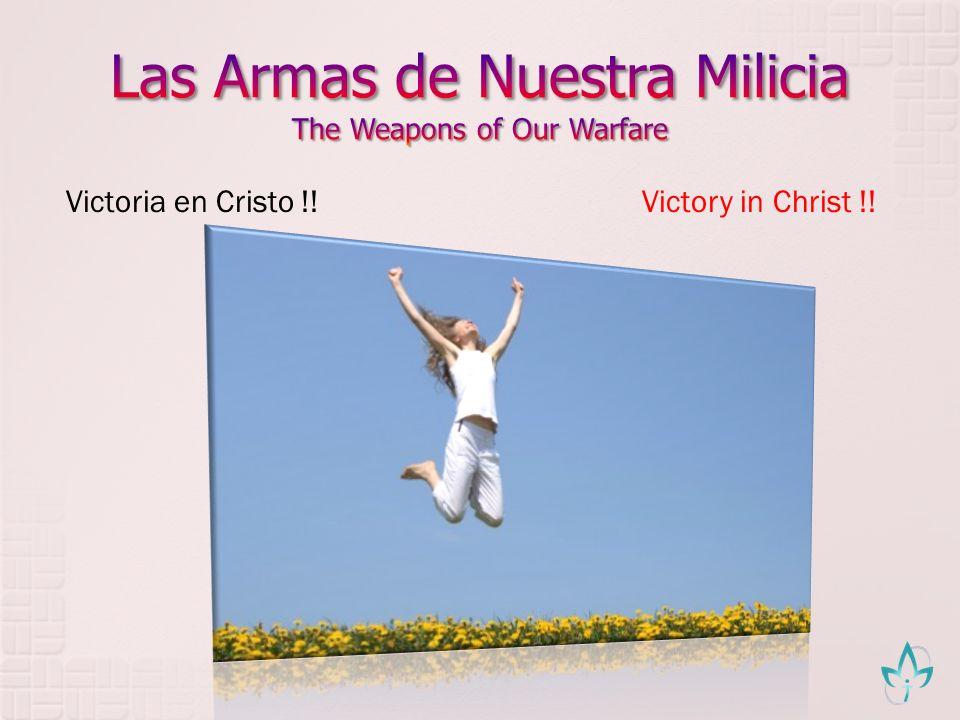 Victoria en Cristo !!Victory in Christ !!