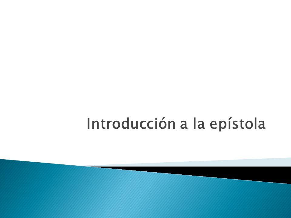 Introducción a la epístola