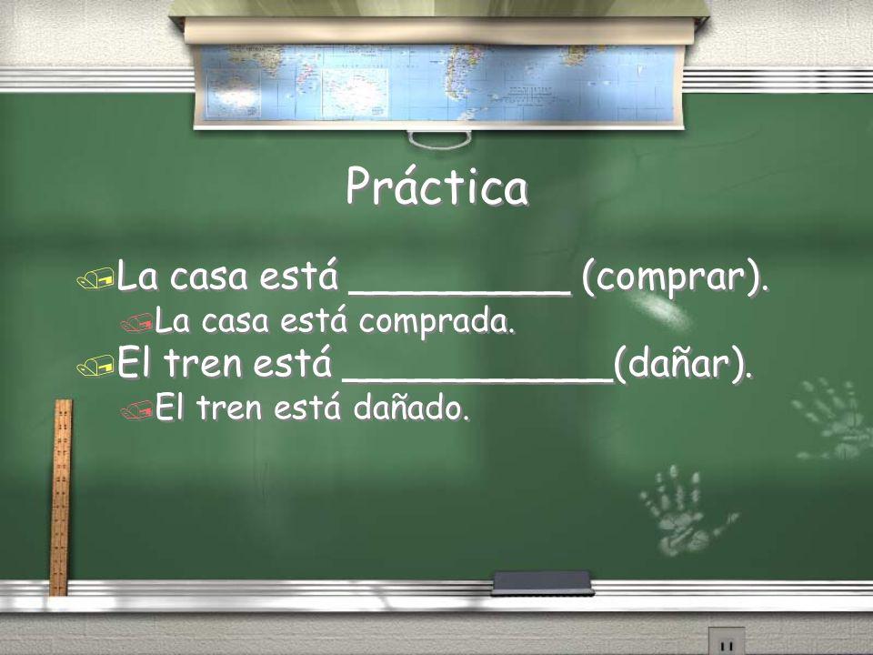 Participios pasados con verbos –er y –ir / Usa -ida / Ejemplo: / La niña está perdida / Regla: / Si el sustantivo es femenino y singular, quitas la parte –er/-ir y incluyes ida.