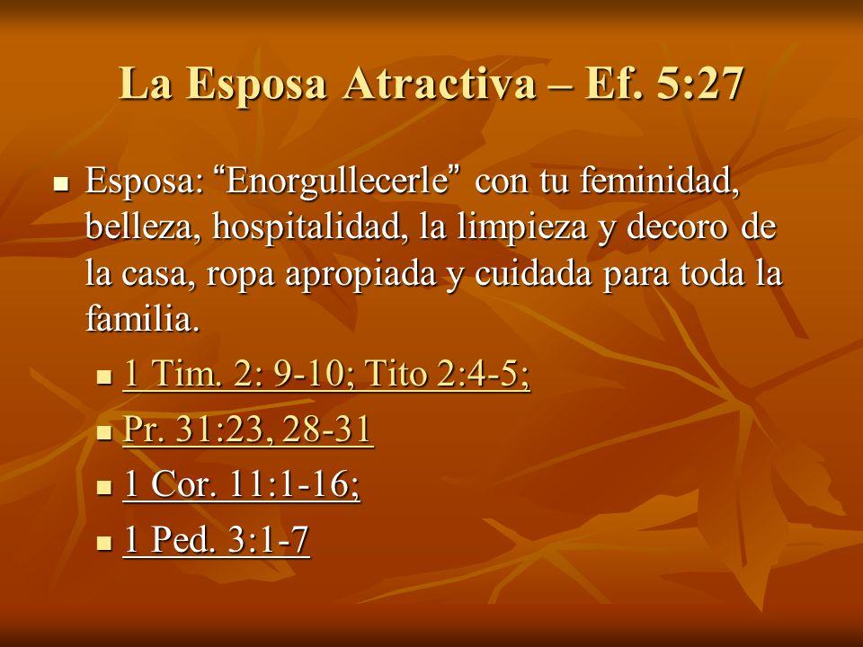 La Esposa Atractiva – Ef.