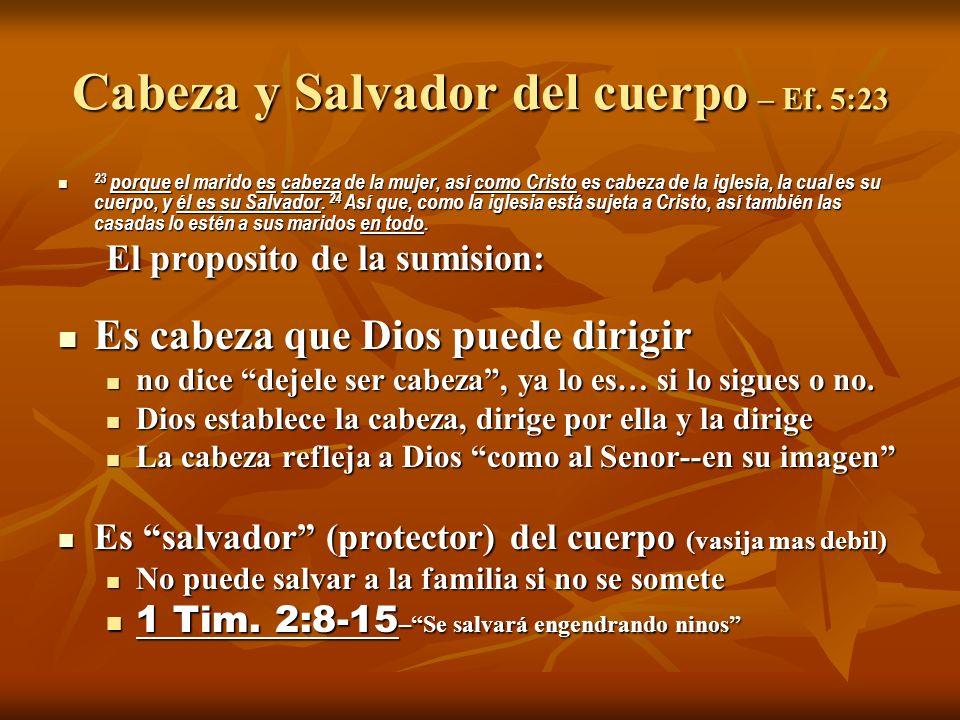 Cabeza y Salvador del cuerpo – Ef.