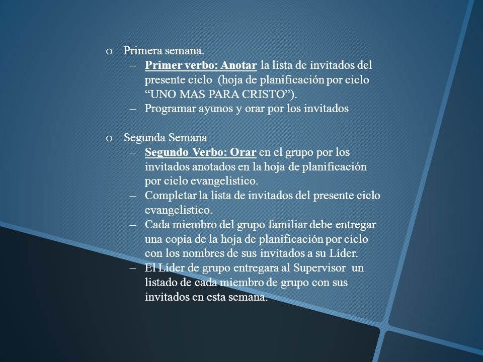 Tercera Semana Tercer verbo: Contactar a su invitado.
