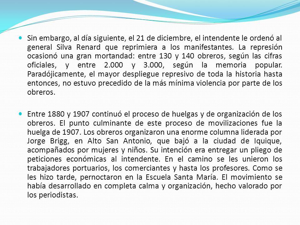 Sin embargo, al día siguiente, el 21 de diciembre, el intendente le ordenó al general Silva Renard que reprimiera a los manifestantes. La represión oc