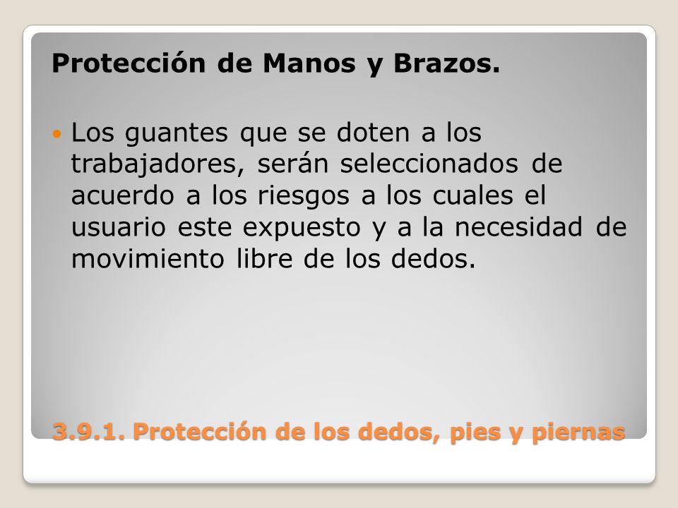 Protección de Manos y Brazos. Los guantes que se doten a los trabajadores, serán seleccionados de acuerdo a los riesgos a los cuales el usuario este e