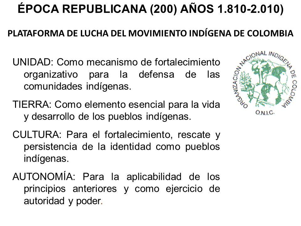 PLATAFORMA DE LUCHA DEL MOVIMIENTO INDÍGENA DE COLOMBIA UNIDAD: Como mecanismo de fortalecimiento organizativo para la defensa de las comunidades indí