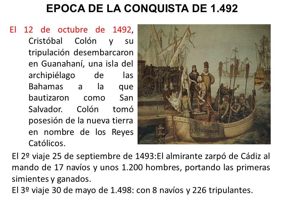 El 12 de octubre de 1492, Cristóbal Colón y su tripulación desembarcaron en Guanahaní, una isla del archipiélago de las Bahamas a la que bautizaron co