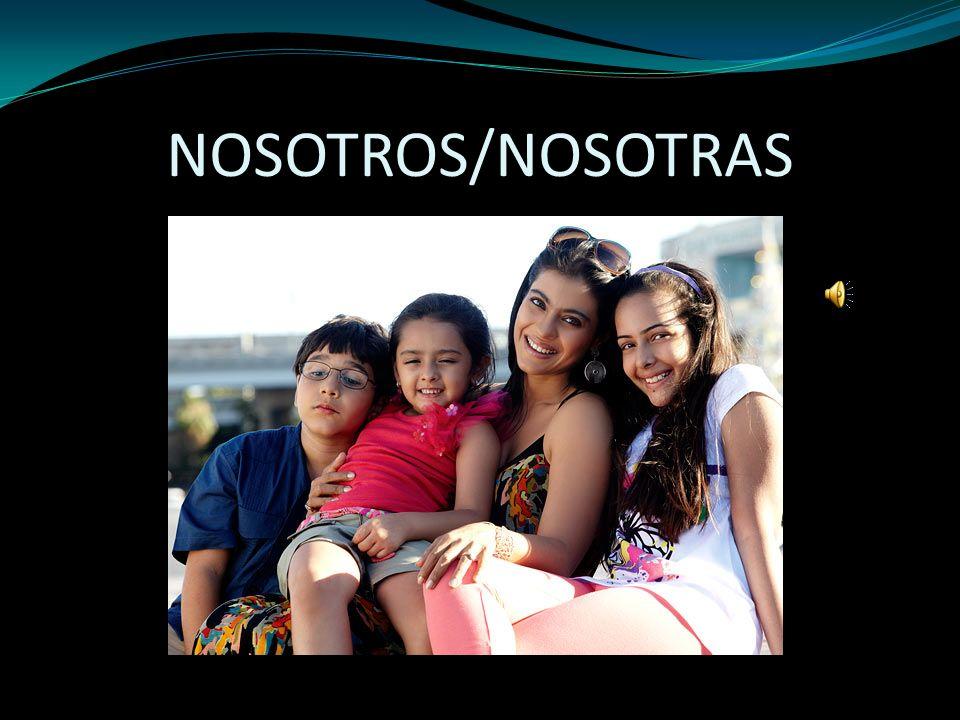 NOSOTROS/NOSOTRAS