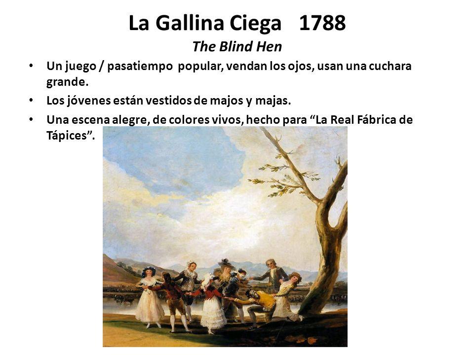 El Pelele 1791 La Merienda 1776 The Mannequin / The Dummy The Picnic La Boda 1792 La Pradera de San Isidro 1788 The Wedding The Mead ow of San Isidro