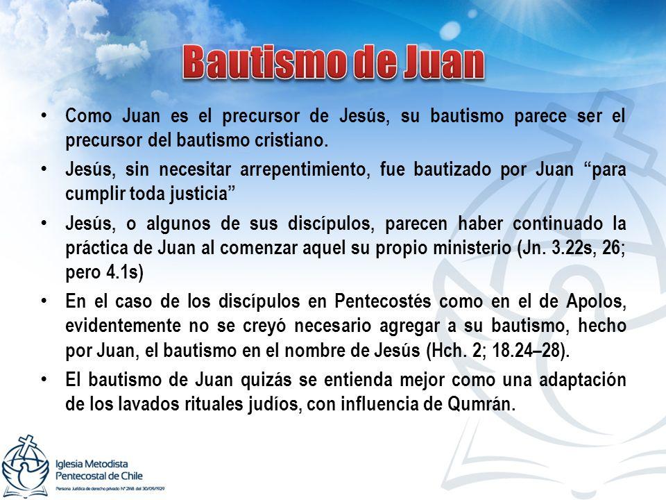 Como Juan es el precursor de Jesús, su bautismo parece ser el precursor del bautismo cristiano. Jesús, sin necesitar arrepentimiento, fue bautizado po