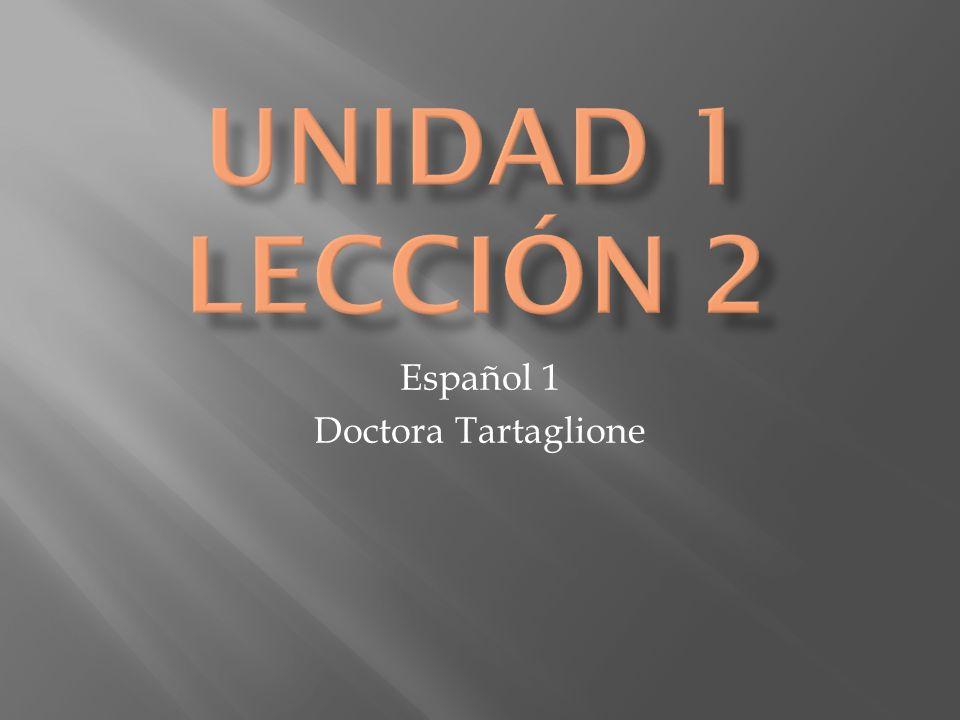 Español 1 Doctora Tartaglione