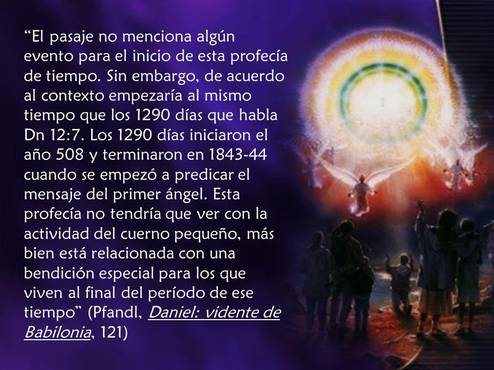 El pasaje no menciona algún evento para el inicio de esta profecía de tiempo. Sin embargo, de acuerdo al contexto empezaría al mismo tiempo que los 12