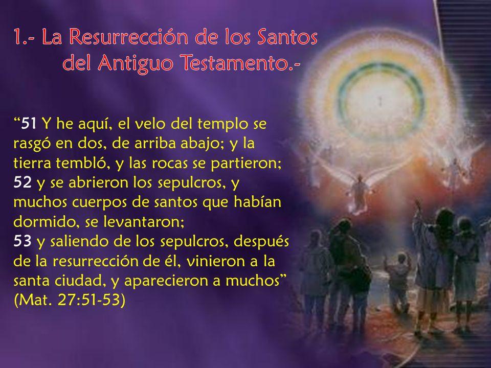 Al resucitar Cristo, sacó de la tumba una multitud de cautivos.