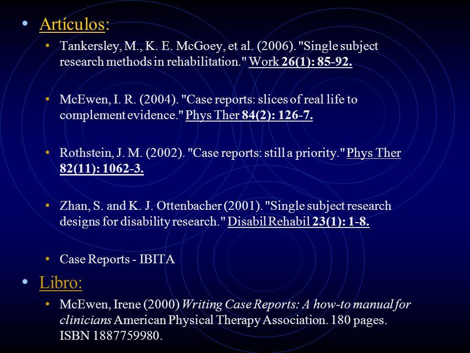 Artículos: Tankersley, M., K. E. McGoey, et al. (2006).