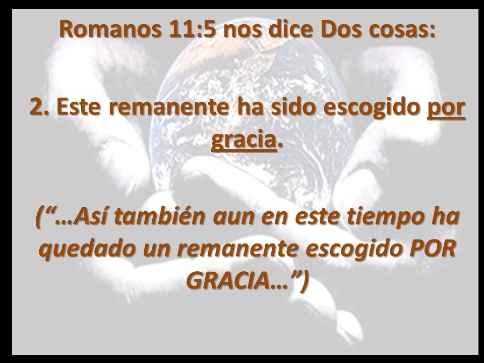 Gracia: Favor inmerecido de parte de Dios, favor por voluntad de Dios y no del hombre.