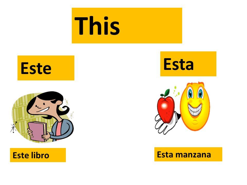 This= Este Esta Ese Esa