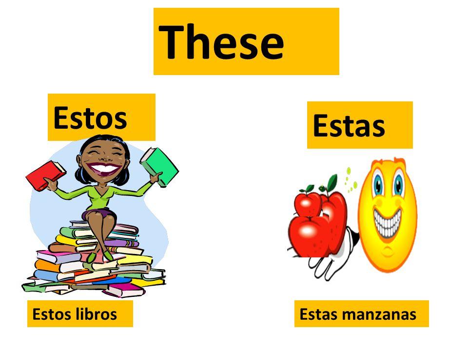 These Estos Estas Estos librosEstas manzanas