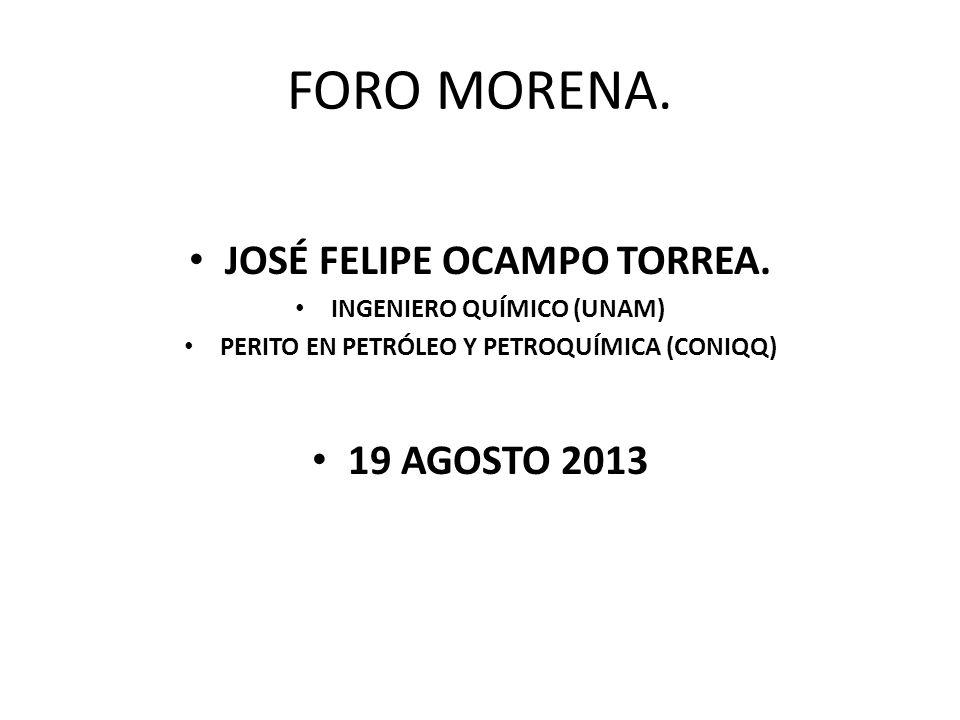 FORO MORENA. JOSÉ FELIPE OCAMPO TORREA.