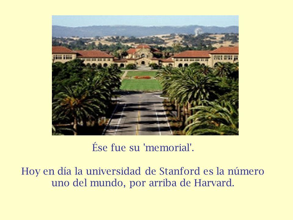 El Sr. Leland Stanford y su esposa se pararon y se fueron, viajando a Palo Alto, California, donde establecieron la universidad que lleva su nombre, l