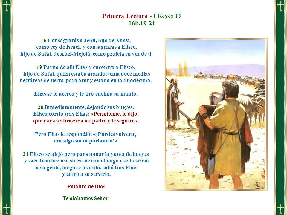 16 Consagrarás a Jehú, hijo de Nimsi, como rey de Israel, y consagrarás a Eliseo, hijo de Safat, de Abel-Mejolá, como profeta en vez de ti. 19 Partió