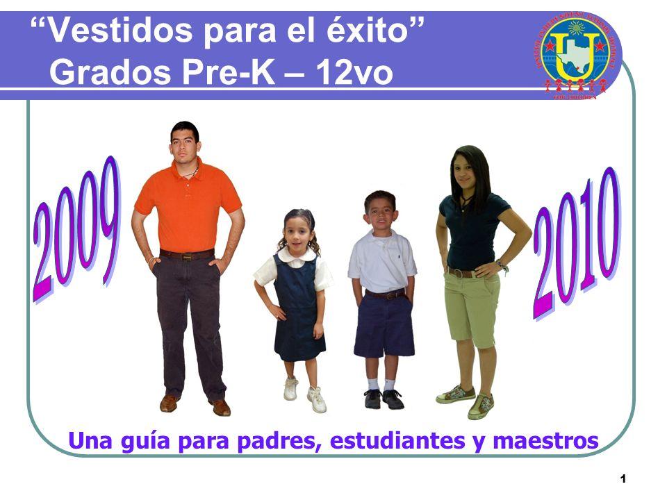 1 Vestidos para el éxito Grados Pre-K – 12vo Una guía para padres, estudiantes y maestros