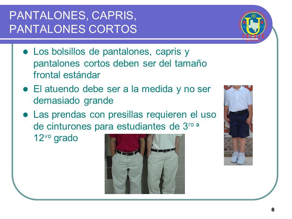 7 CAMISAS / BLUSAS Se requieren mangas y cuellos en las camisas/blusas Se permite cuello alto (de tortuga) Todas las camisas/blusas y de cuello alto/c