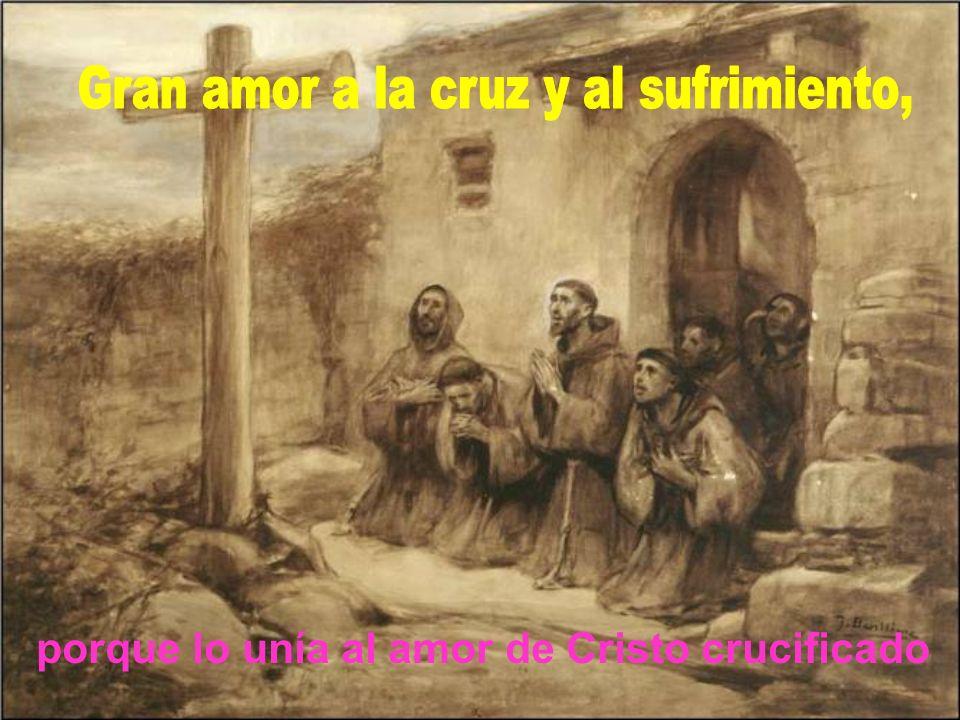 Una gran HUMILDAD junto con la perfecta alegría en medio de los desprecios e insultos.