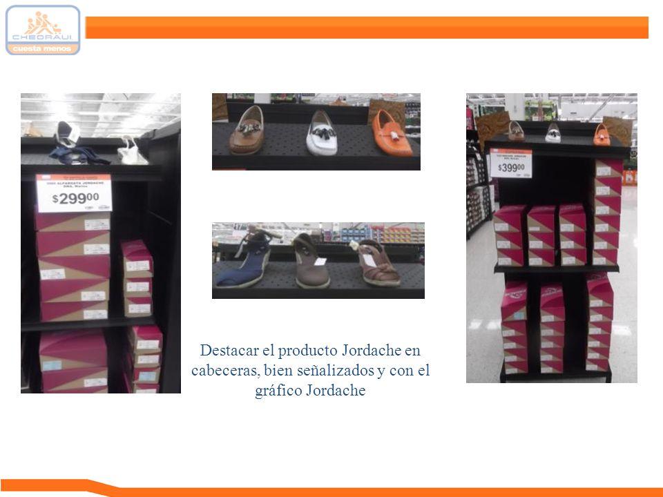 Destacar el producto Jordache en cabeceras, bien señalizados y con el gráfico Jordache