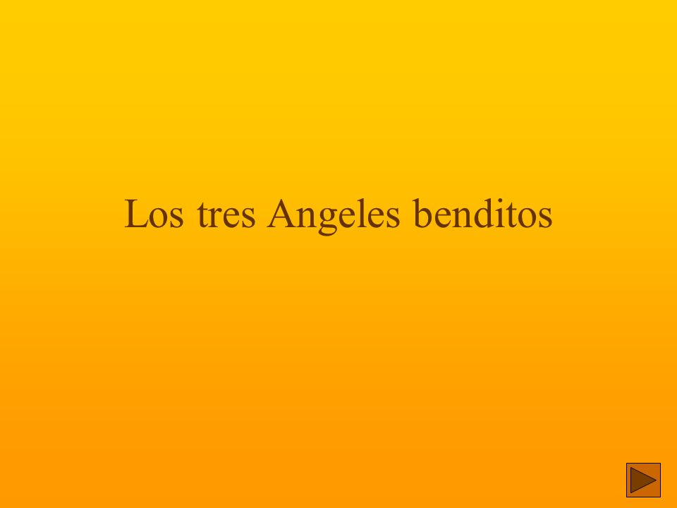 Los tres Angeles benditos