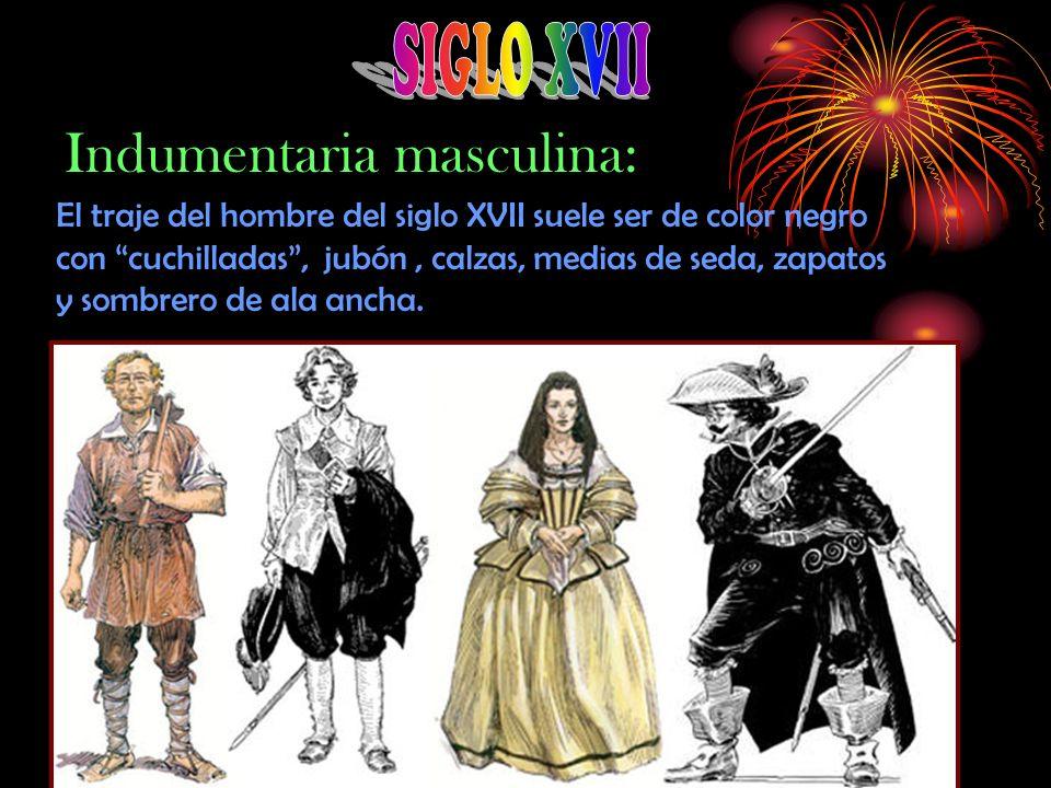 La indumentaria femenina estaba formada por la falda, que es cónica, el verdugado, el corpiño y la gorguera que es rizada y rígida.