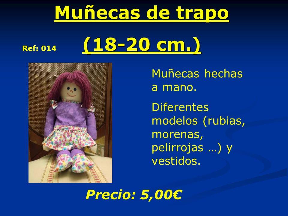 Muñecas de trapo (18-20 cm.) Muñecas hechas a mano. Diferentes modelos (rubias, morenas, pelirrojas …) y vestidos. Precio: 5,00 Ref: 014