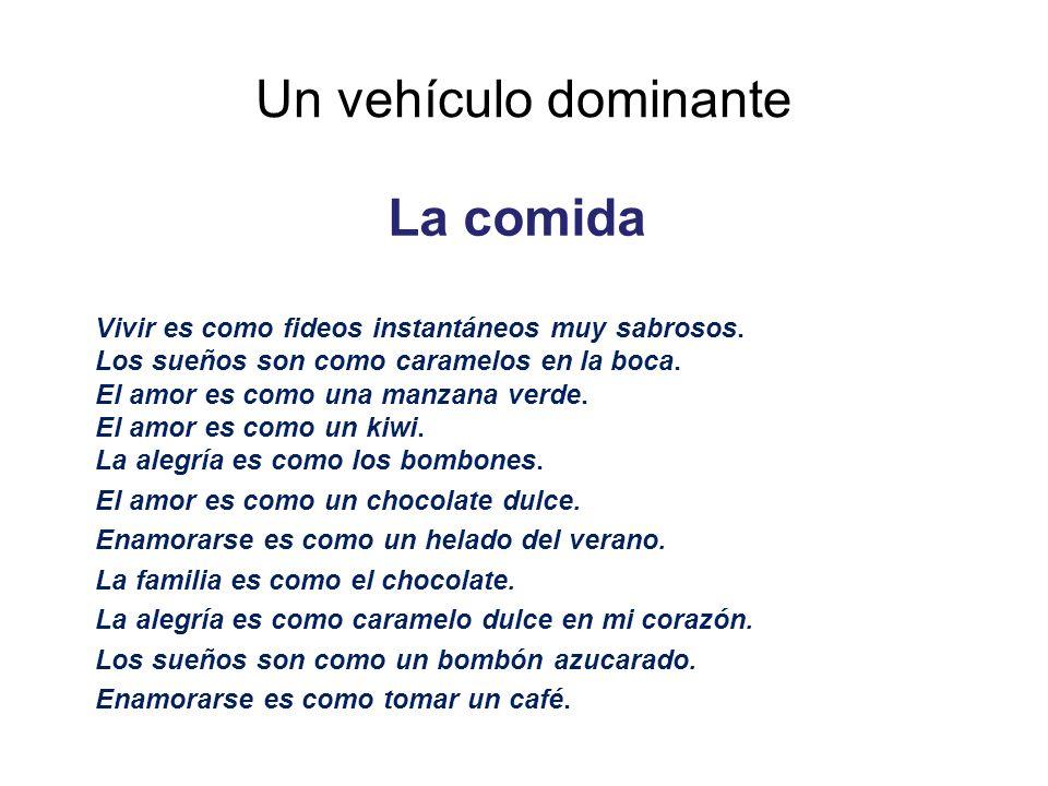 Un vehículo dominante La comida Vivir es como fideos instantáneos muy sabrosos. Los sueños son como caramelos en la boca. El amor es como una manzana