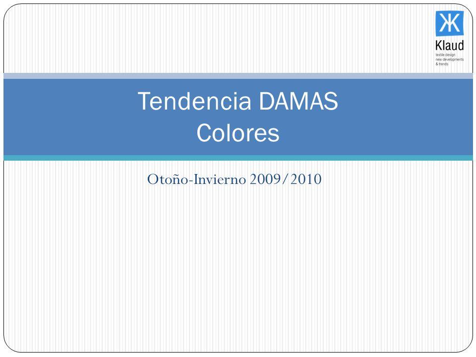 Otoño-Invierno 2009/2010 Tendencia DAMAS Colores