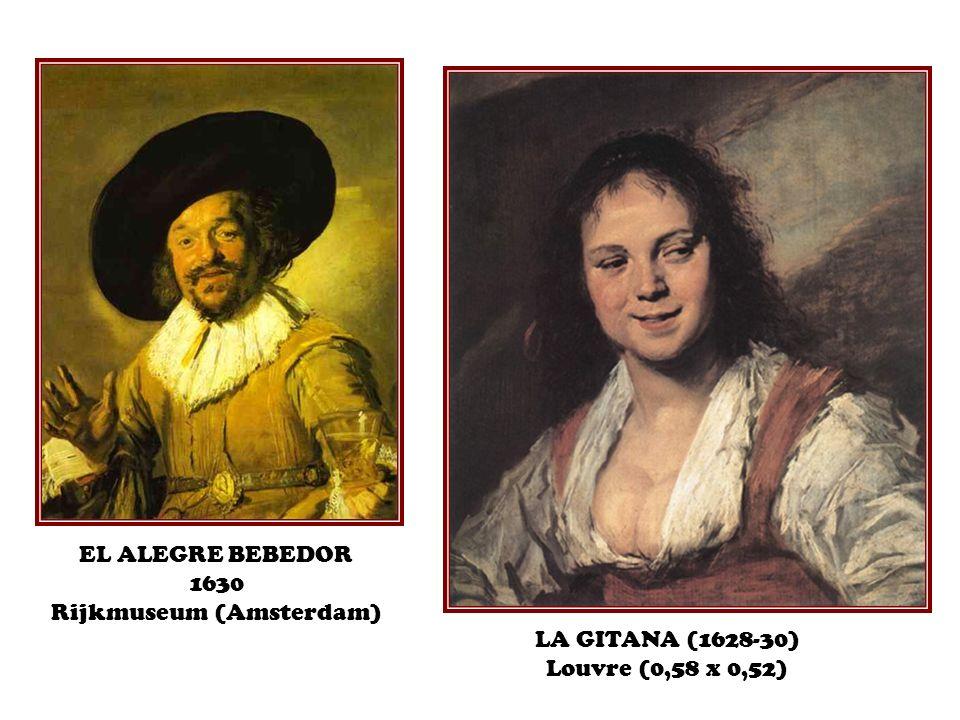 EL ALEGRE BEBEDOR 1630 Rijkmuseum (Amsterdam) LA GITANA (1628-30) Louvre (0,58 x 0,52)