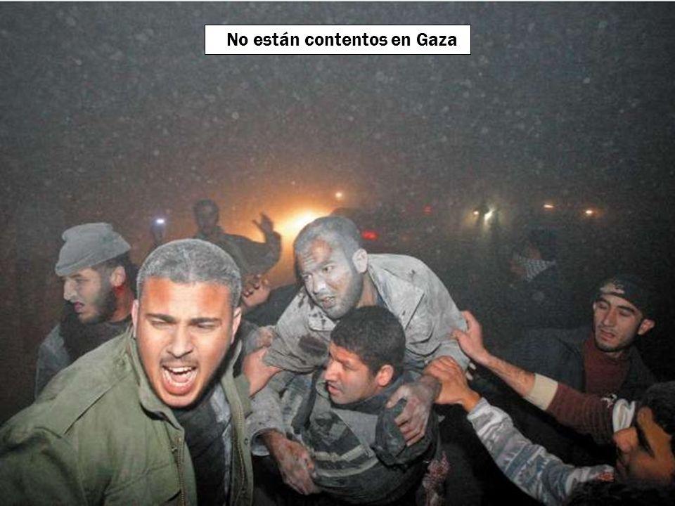 No están contentos en Gaza