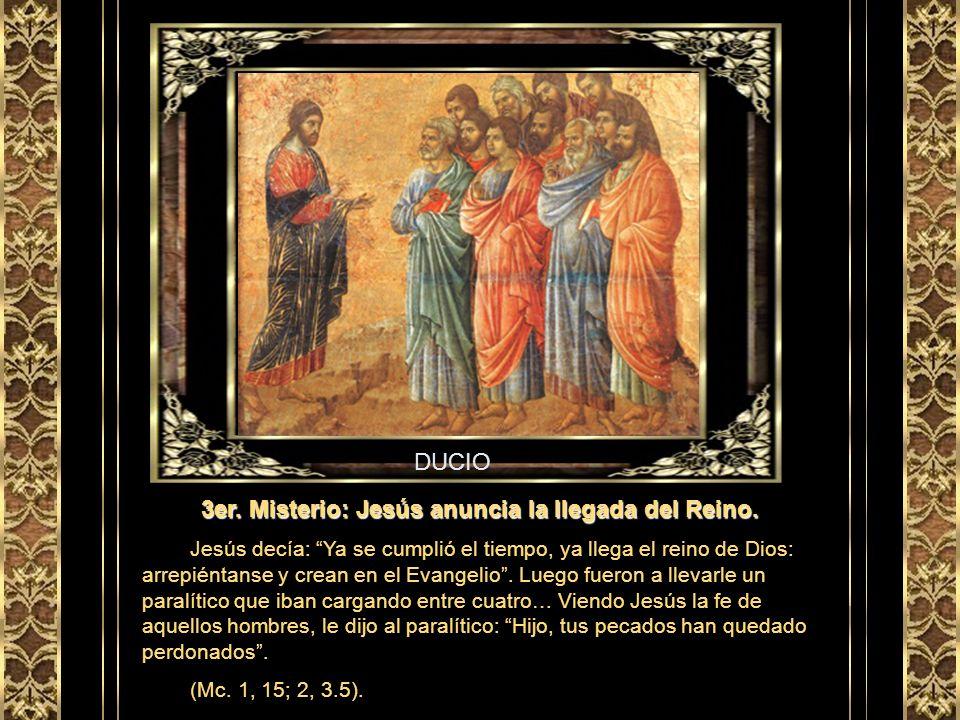 GIUSTO 2do. Misterio: La Autorevelación de Jesús en las Bodas de Caná. Hubo una boda en Caná de Galilea, a la cual asistió la Madre de Jesús, siendo t