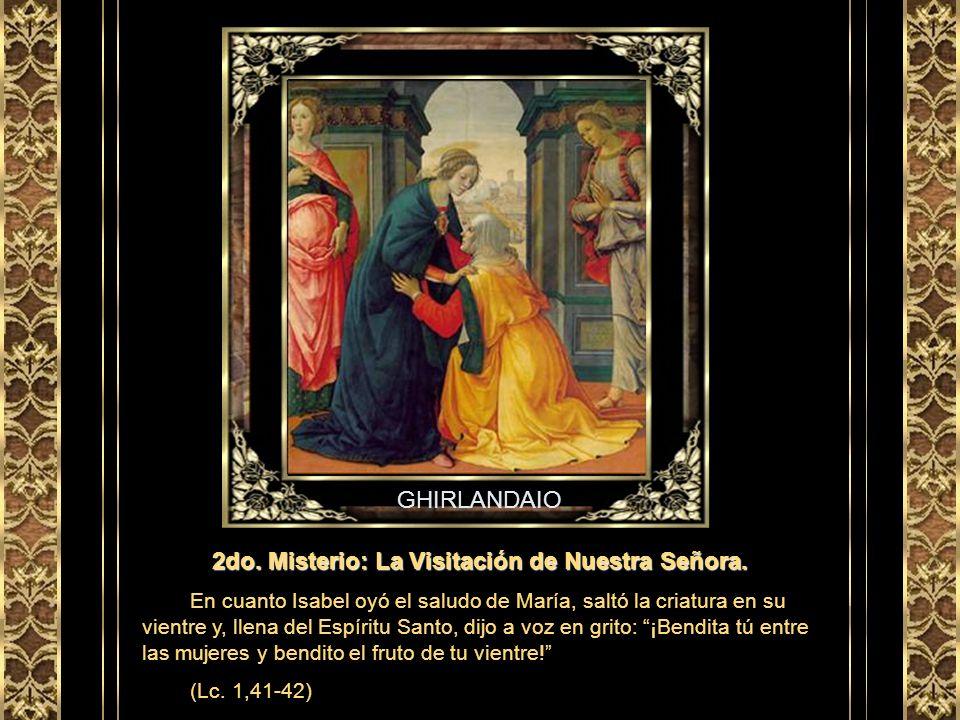 ANGÉLICO 1er. Misterio: El anuncio del Ángel a María. El ángel dijo a María: Alégrate, llena de gracia, el Señor está contigo. Concebirás en tu vientr