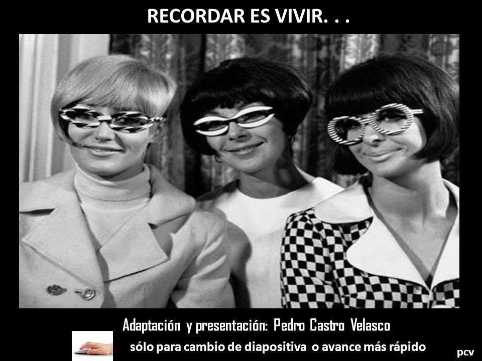 RECORDAR ES VIVIR...
