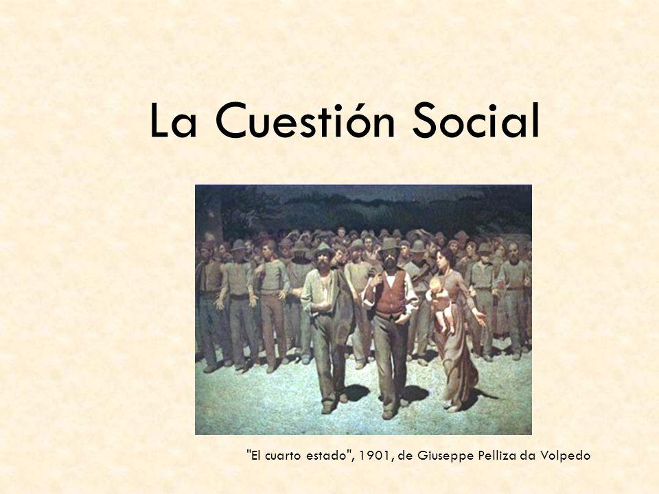 La Cuestión Social El cuarto estado , 1901, de Giuseppe Pelliza da Volpedo