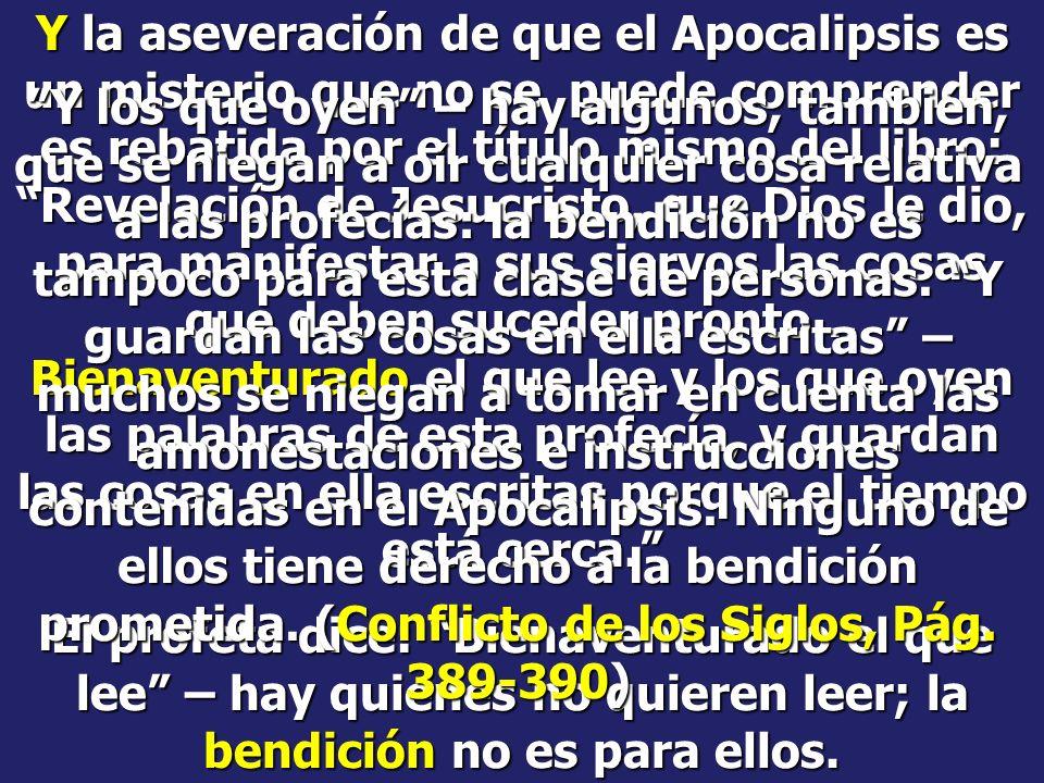 Apocalipsis 1:1 La revelación de Jesucristo... Apocalipsis 1:3 Bienaventurado el que lee, y los que oyen las palabras de esta profecía, y guardan las
