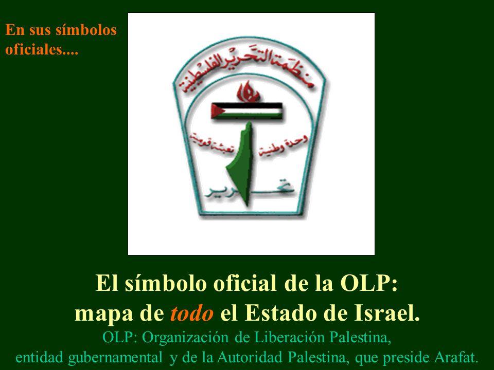 El símbolo oficial de la OLP: mapa de todo el Estado de Israel.