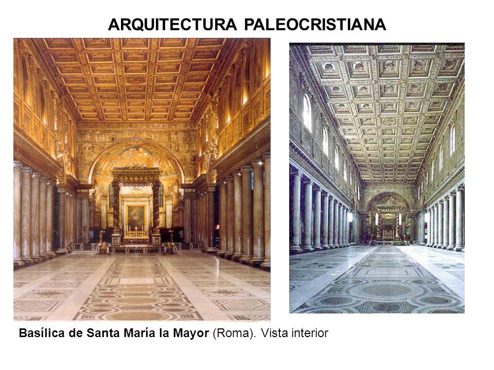 Basílica de Santa María la Mayor (Roma). Vista interior ARQUITECTURA PALEOCRISTIANA