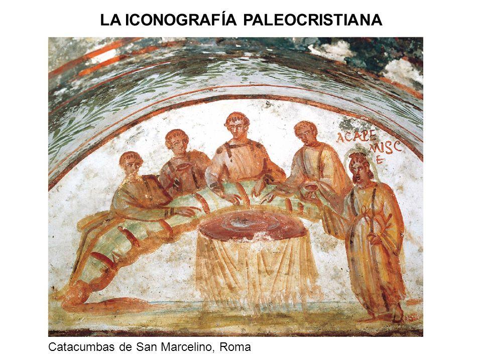 Catacumbas de San Marcelino, Roma LA ICONOGRAFÍA PALEOCRISTIANA