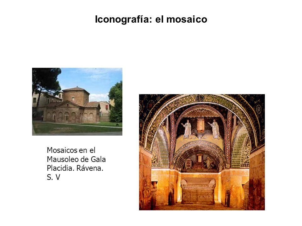 Mosaicos en el Mausoleo de Gala Placidia. Rávena. S. V Iconografía: el mosaico